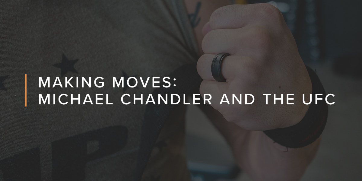Making Moves with Michael Chandler