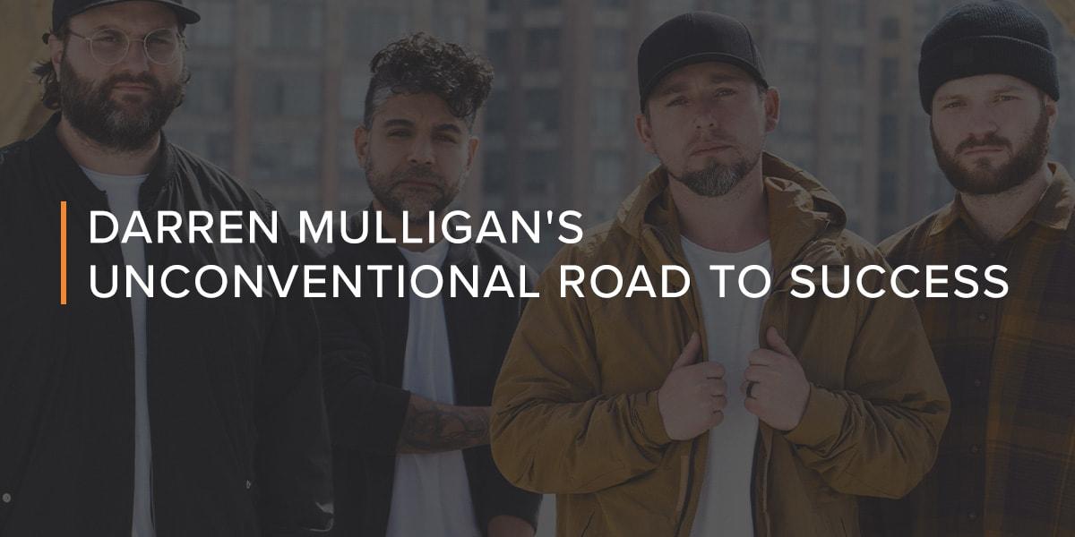 Darren Mulligan's Unconventional Road to Success