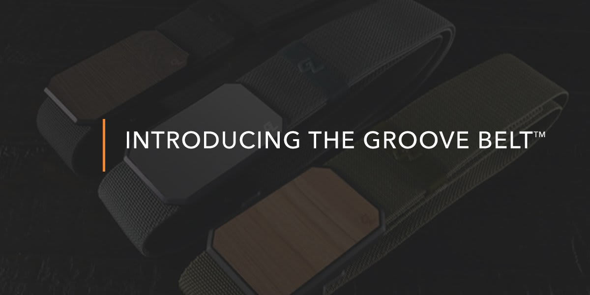 Introducing the Groove Belt