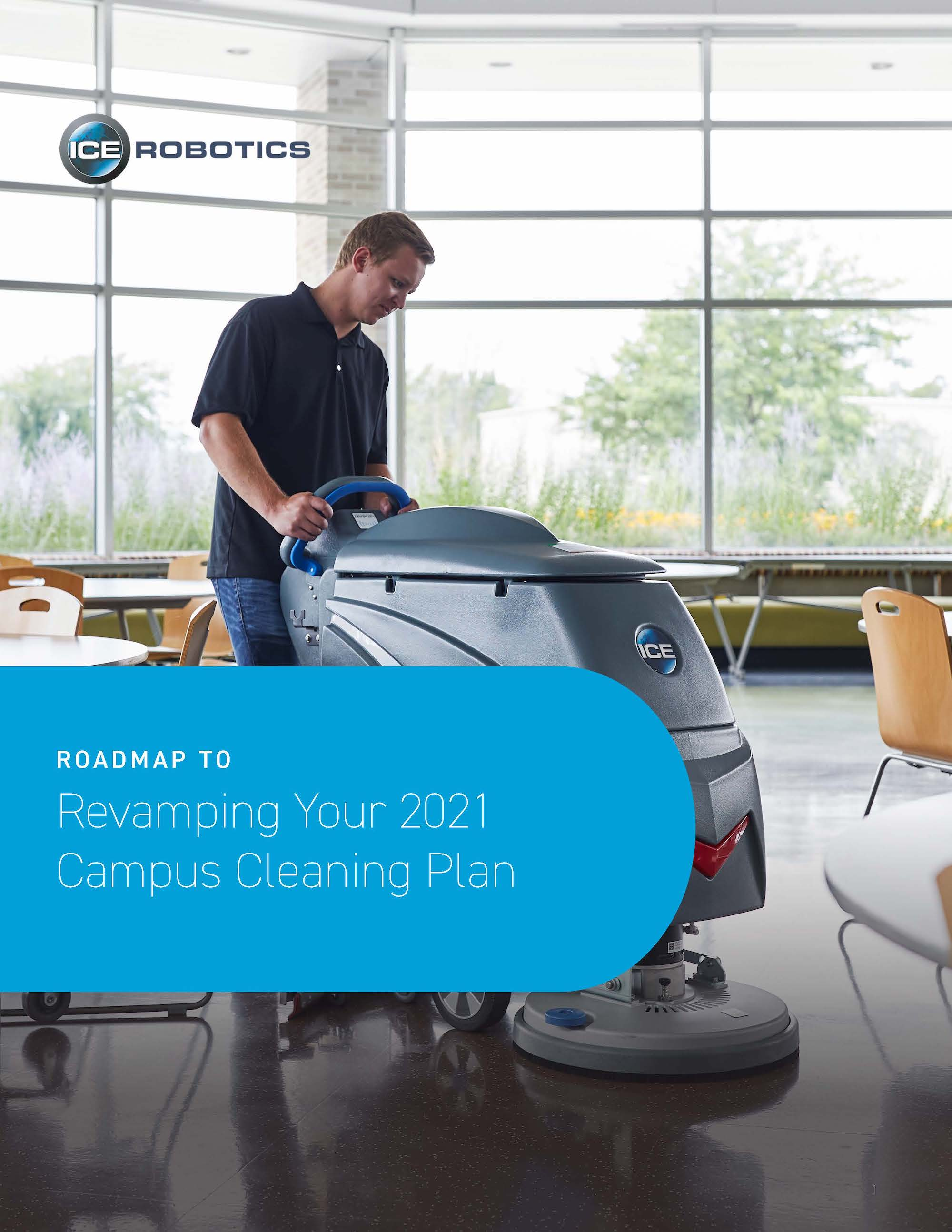 Roadmap to Revamping Your 2021 Campus Cleaning Plan