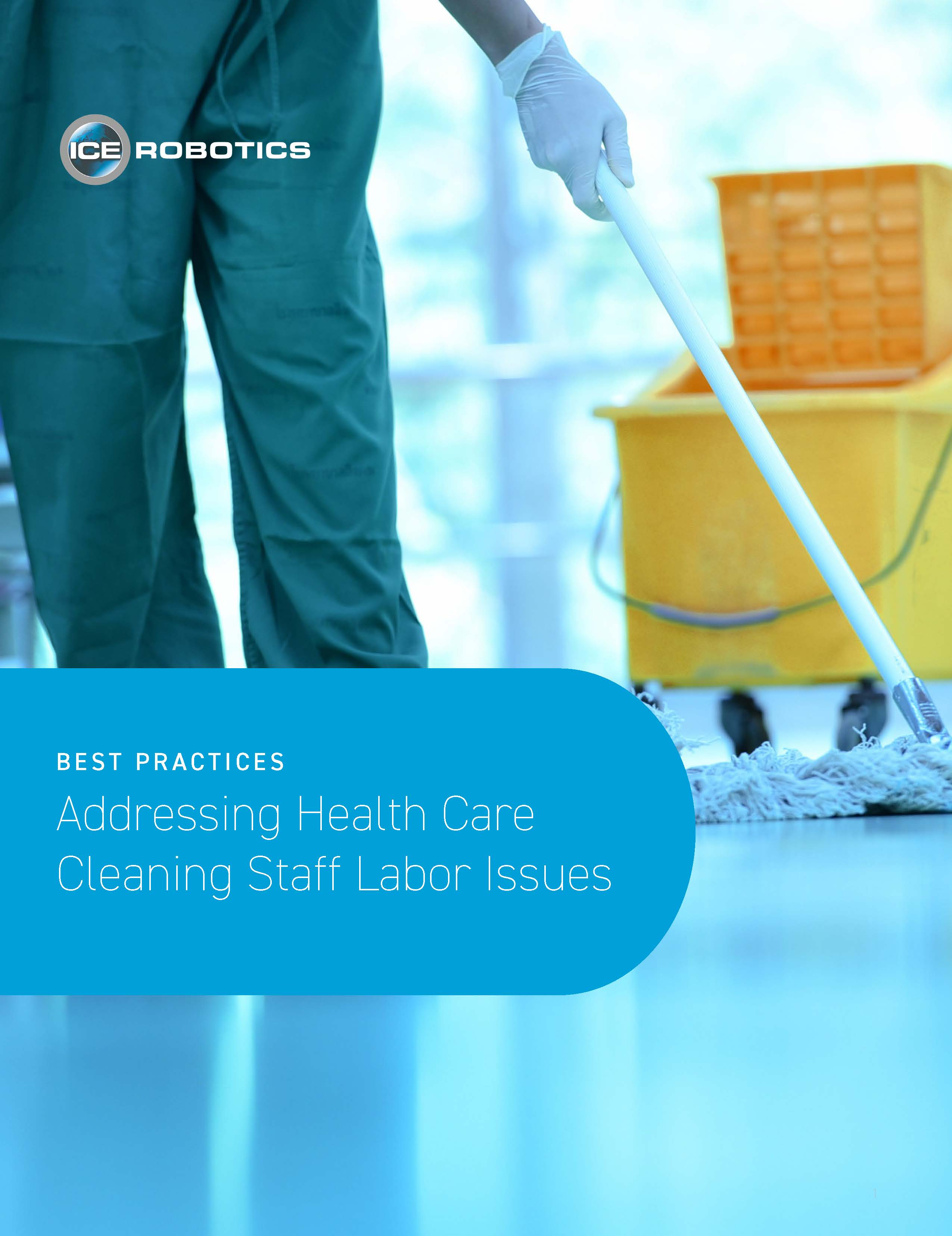 Best Practices: Addressing Health Care Cleaning Staff Labor Issues