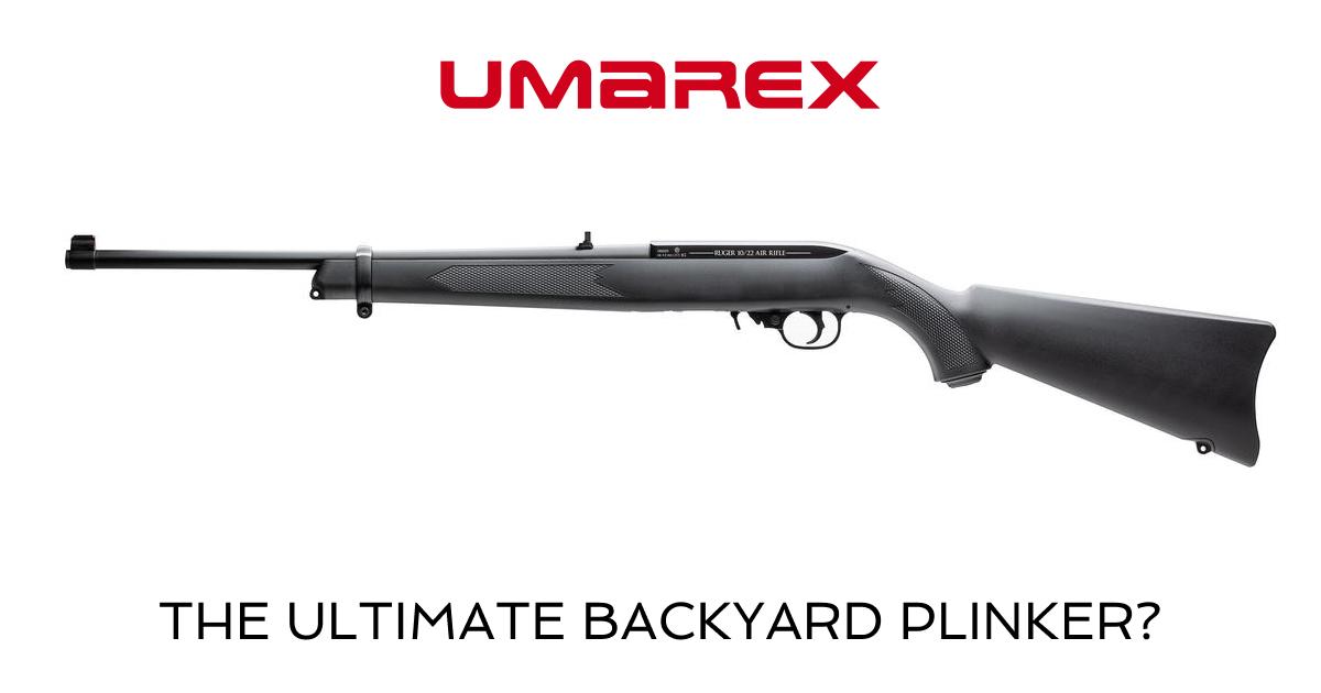 Umarex Ruger 10/22 CO2 Air Rifle, The Ultimate Backyard Plinker