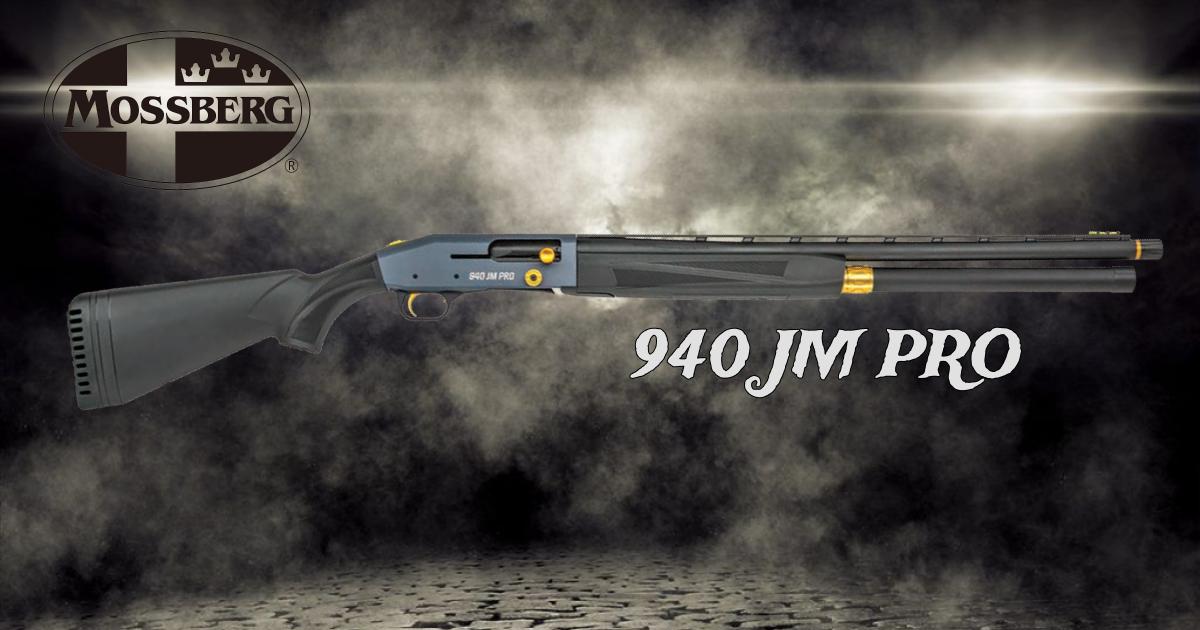 The Mossberg 940 JM Pro Has Arrived