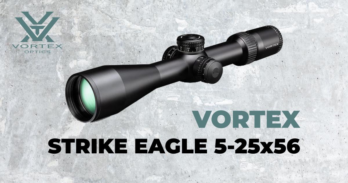 Vortex Strike Eagle 5-25x56