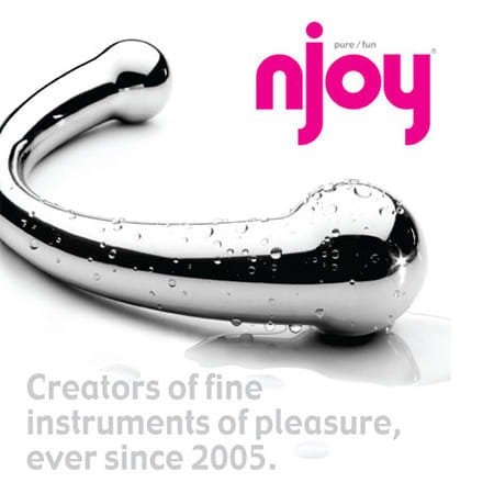Njoy Metal Sex Toys every since 2005