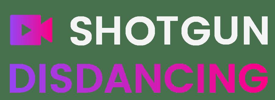 Shotgun Disdancing