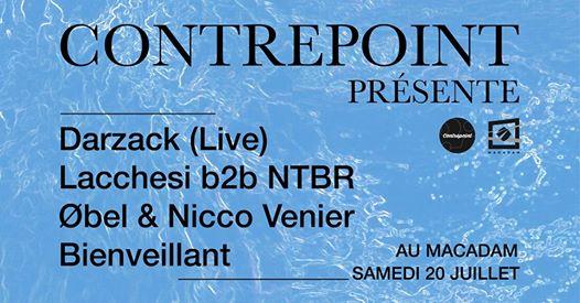 Contrepoint w/ Darzack (live), Lacchesi b2b NTBR