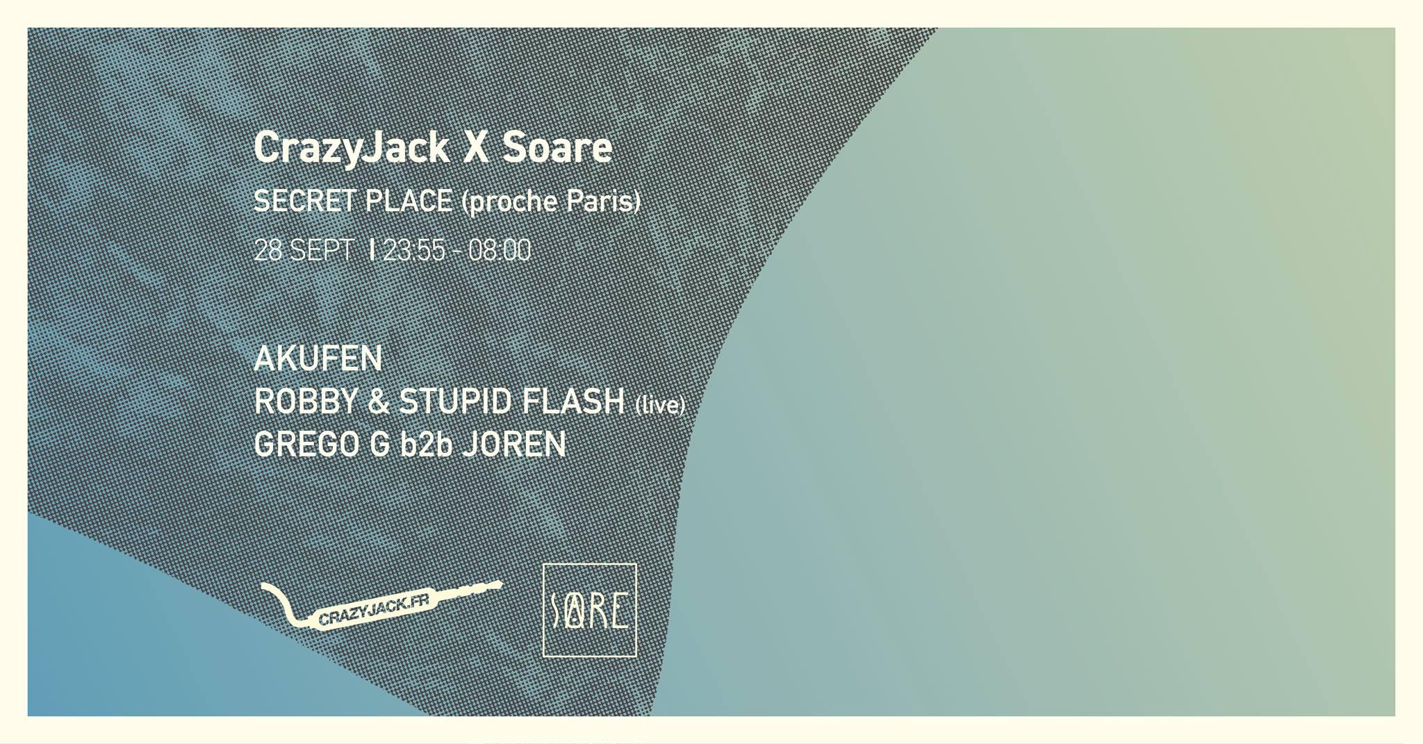 CrazyJack x Soare : Akufen, Robby & Stupid Flash live & more