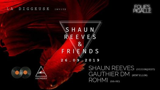 La Diggeuse invite Shaun Reeves & friends