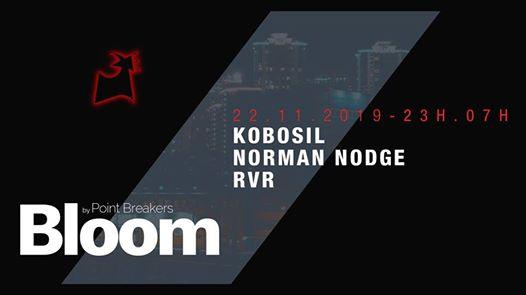 Bloom w/ Kobosil & Norman Nodge