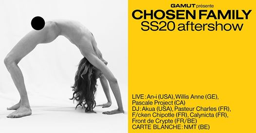 Chosen Family - GAMUT SS20 Aftershow