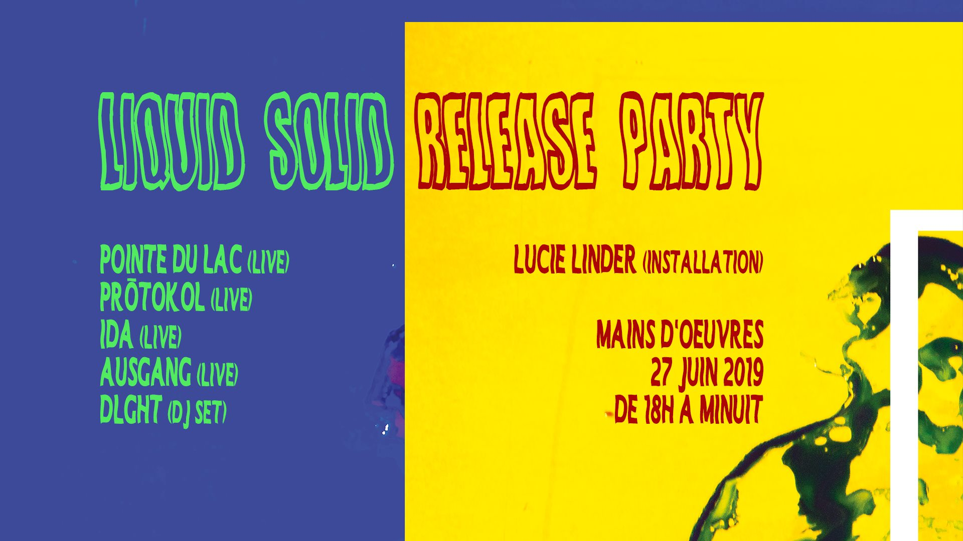 LIQUID/SOLID Release Party w/ Pointe du Lac, Protokol, Ida & Ausgang