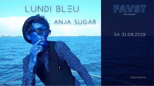 Faust: Lundi Bleu - Anja Sugar