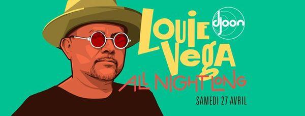 Djoon invites Louie Vega (all night set)