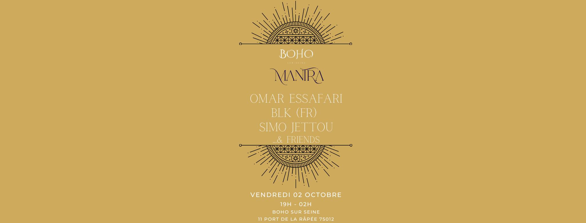 MANTRA #12 : Omar Essafari, BLK (FR), Simo Jettou & Friends...