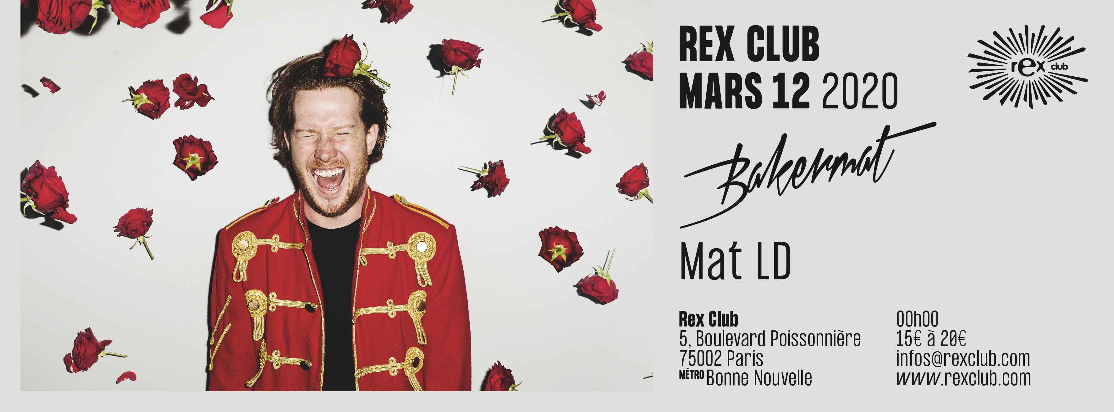 Rex Club Présente: Bakermat & Mat Ld