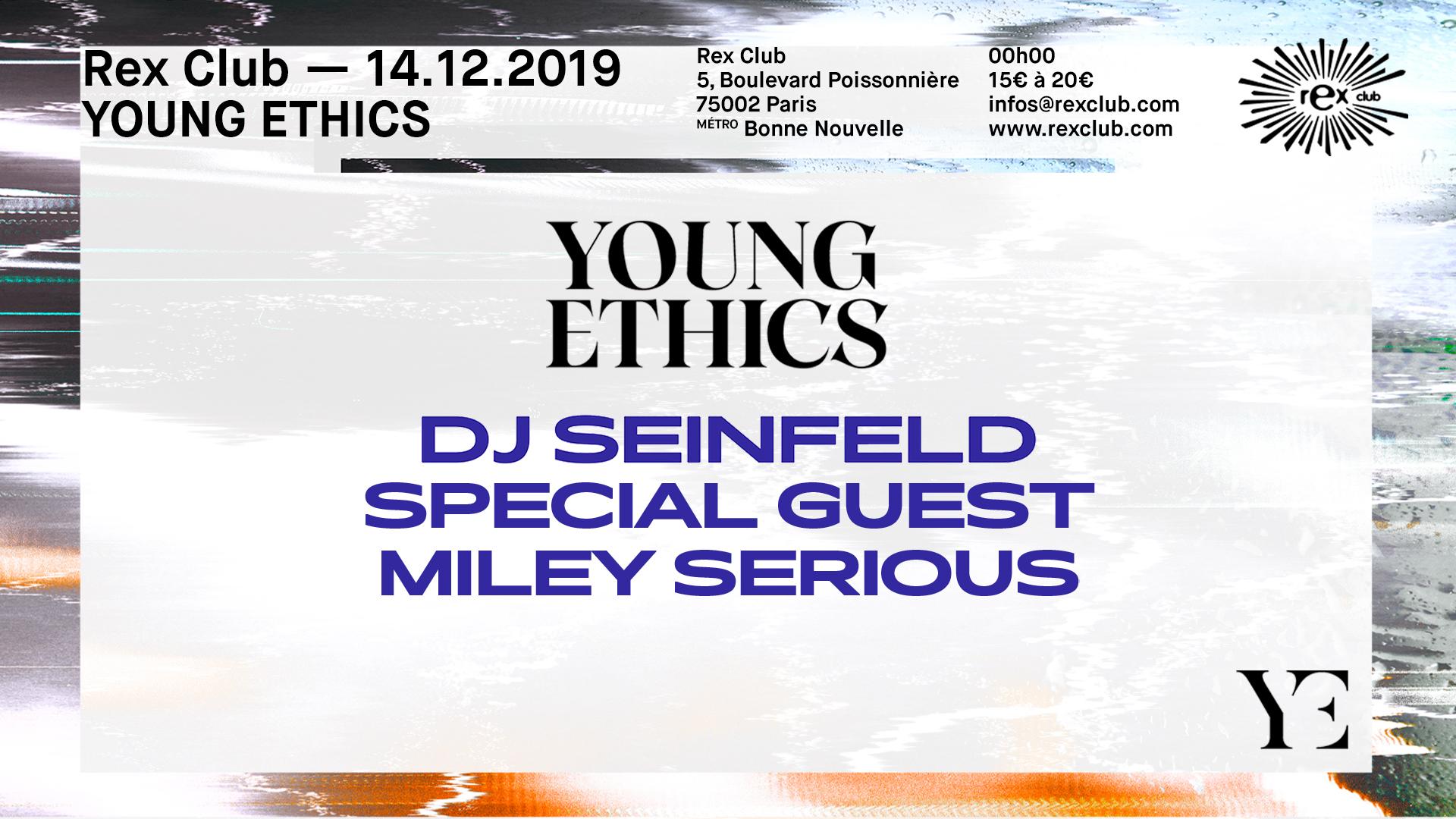 Rex Club presente Young Ethics Tour: DJ Seinfeld, Miley Serious