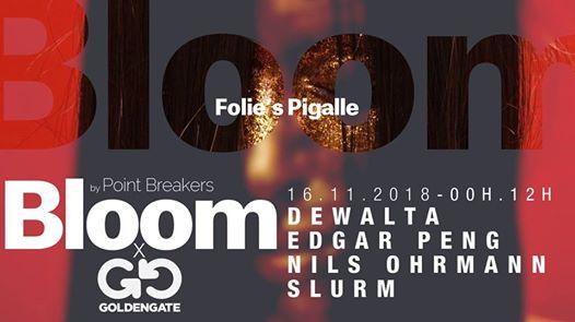 Bloom x GoldenGate Berlin w/ DeWalta & Edgar Peng