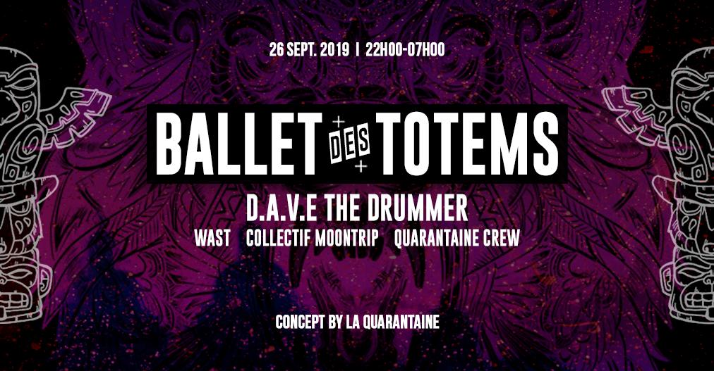 La Quarantaine : Ballet Des Totems ✞