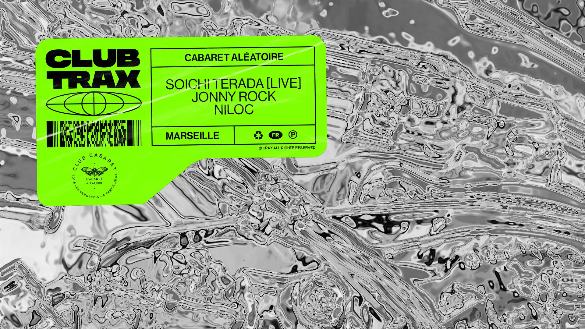 CLUB CABARET x Club Trax : SOICHI TERADA + JONNY ROCK + NILOC
