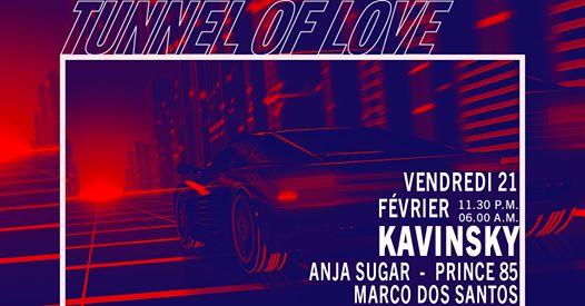 Tunnel Of Love : Kavinsky