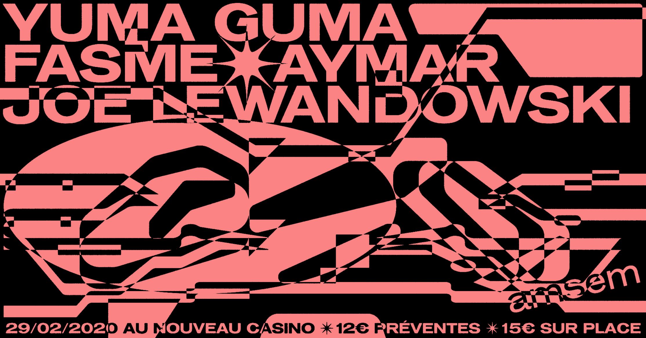 Amsem#6 FASME (Live), Yuma Guma, Joe Lewandowski & Aymar