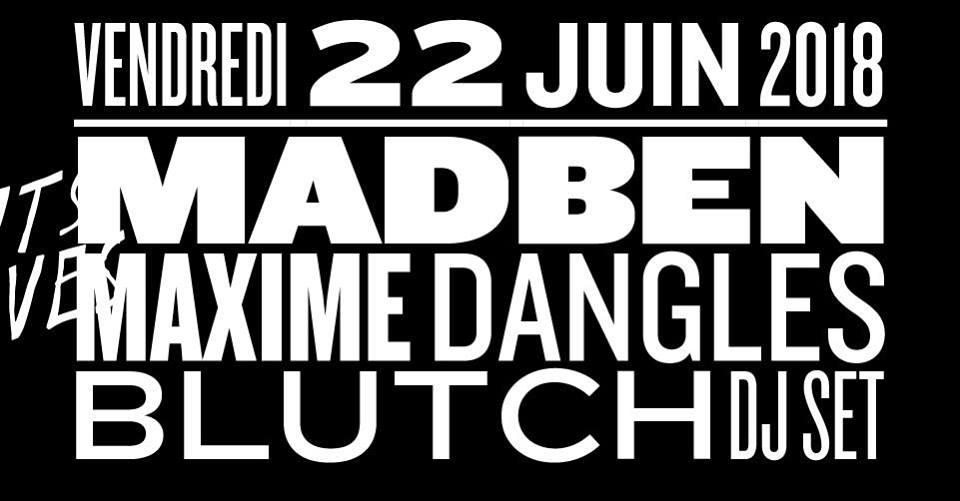 Madben, Maxime Dangles, Blutch
