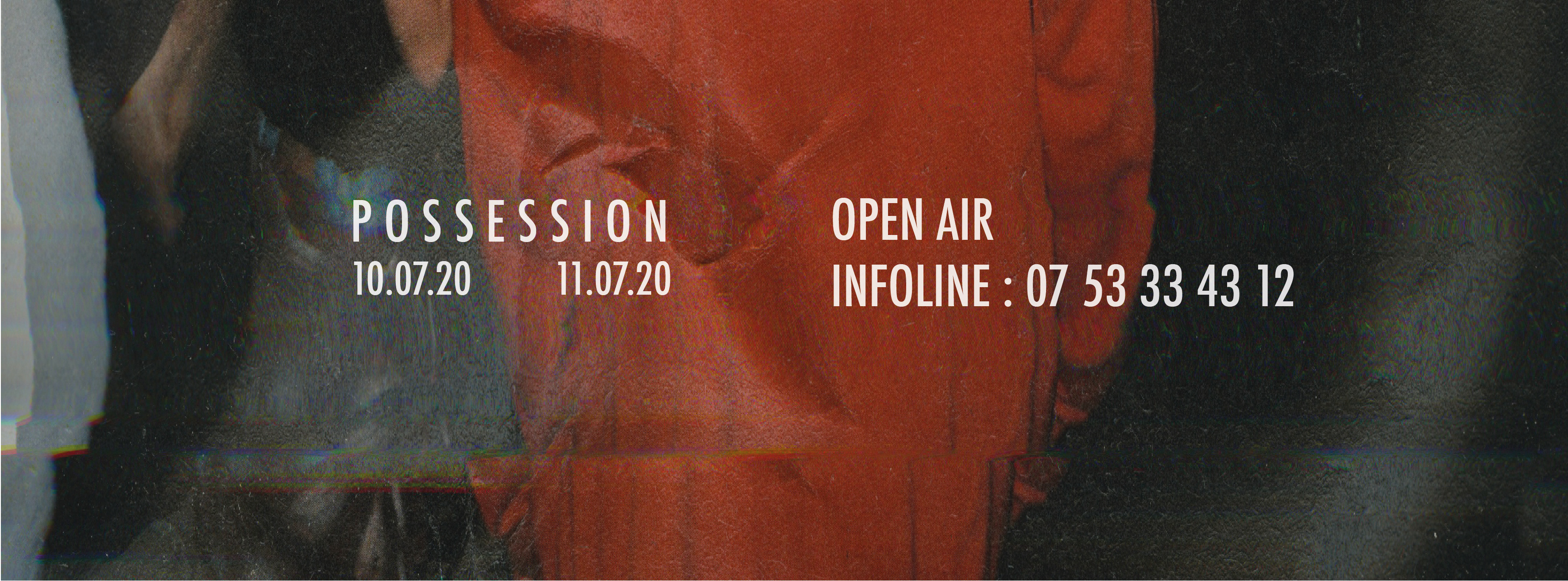 Possession ■ Open Air