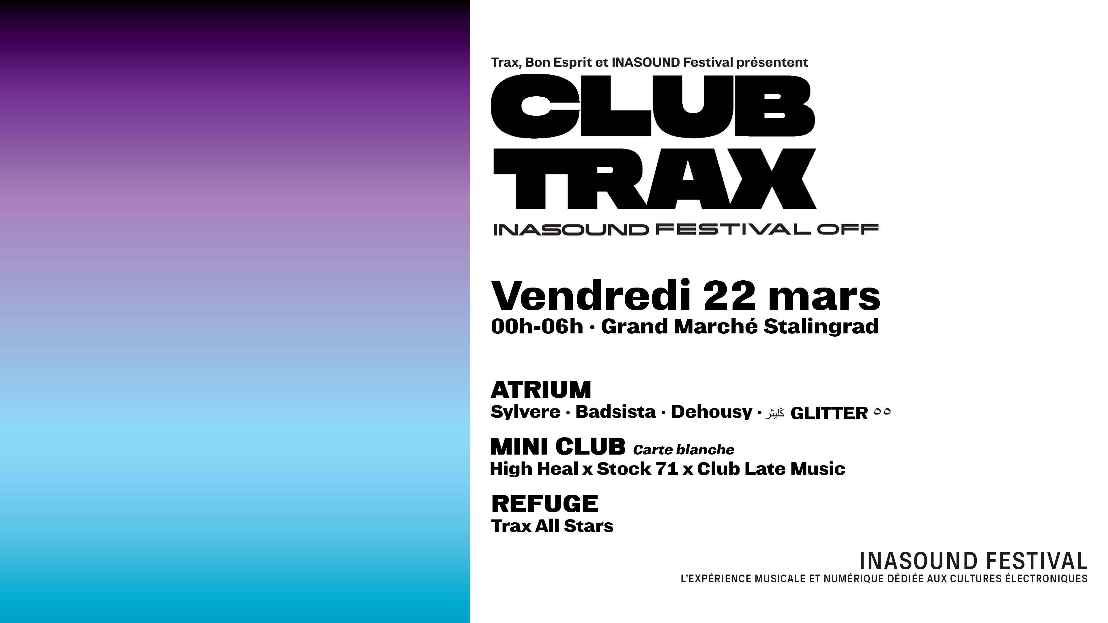 Club Trax :  INASOUND Festival OFF