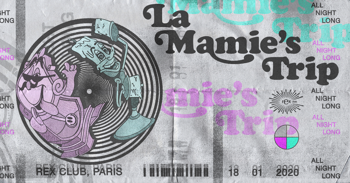 Rex Club Presente La Mamie's Trip All Night Long