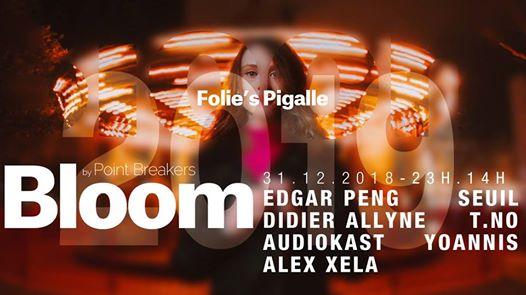 BLOOM NYE(15h) w/ Edgar Peng x Seuil x Didier Allyne