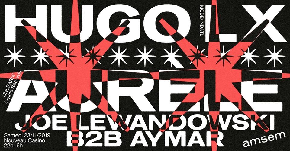 Amsem#4 w/ Hugo LX / Aurèle / Joe Lewandowski & Aymar