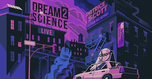Djoon: Dream 2 Science (live) & Patrice Scott