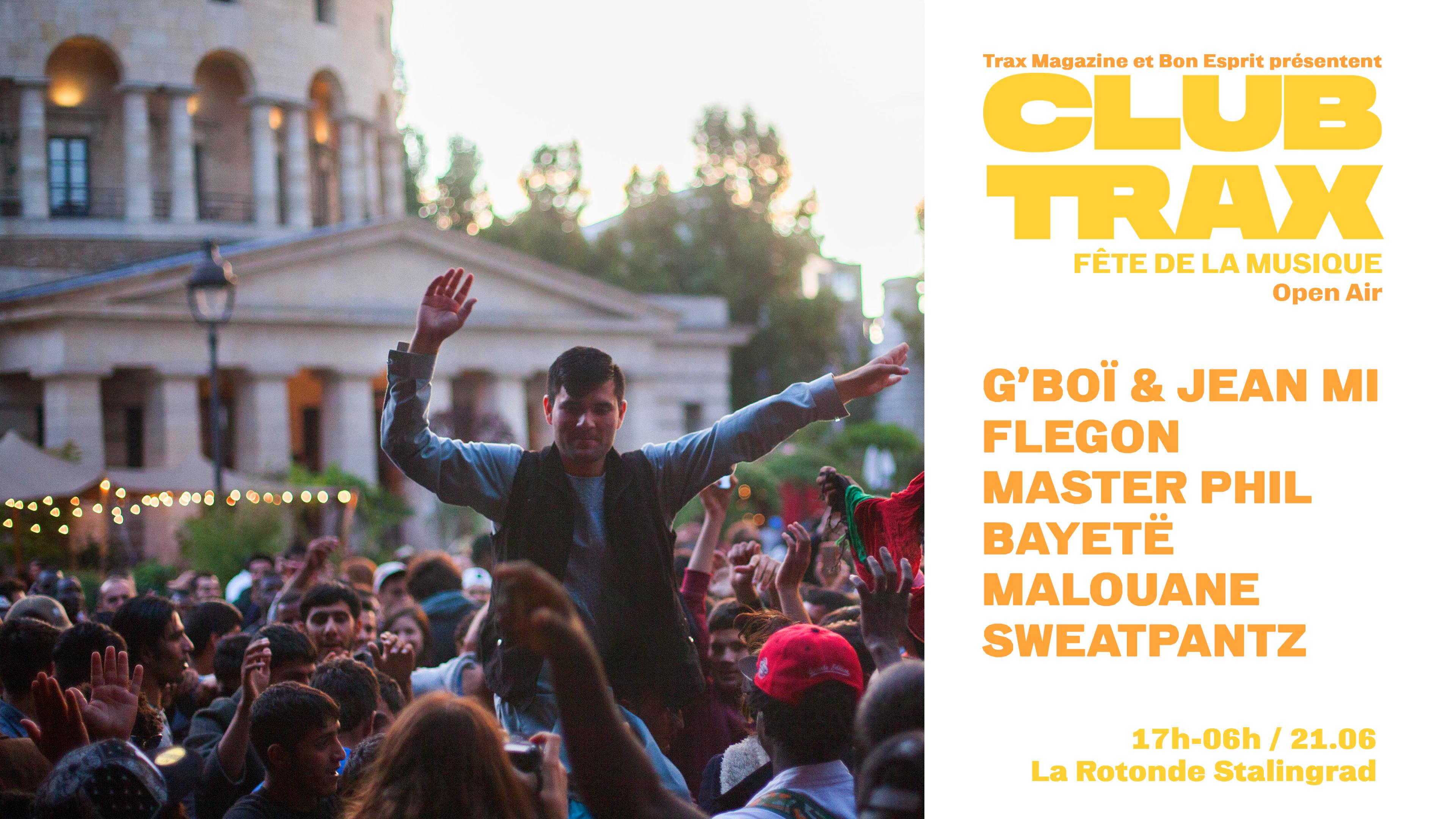 Club Trax - Fête de la Musique