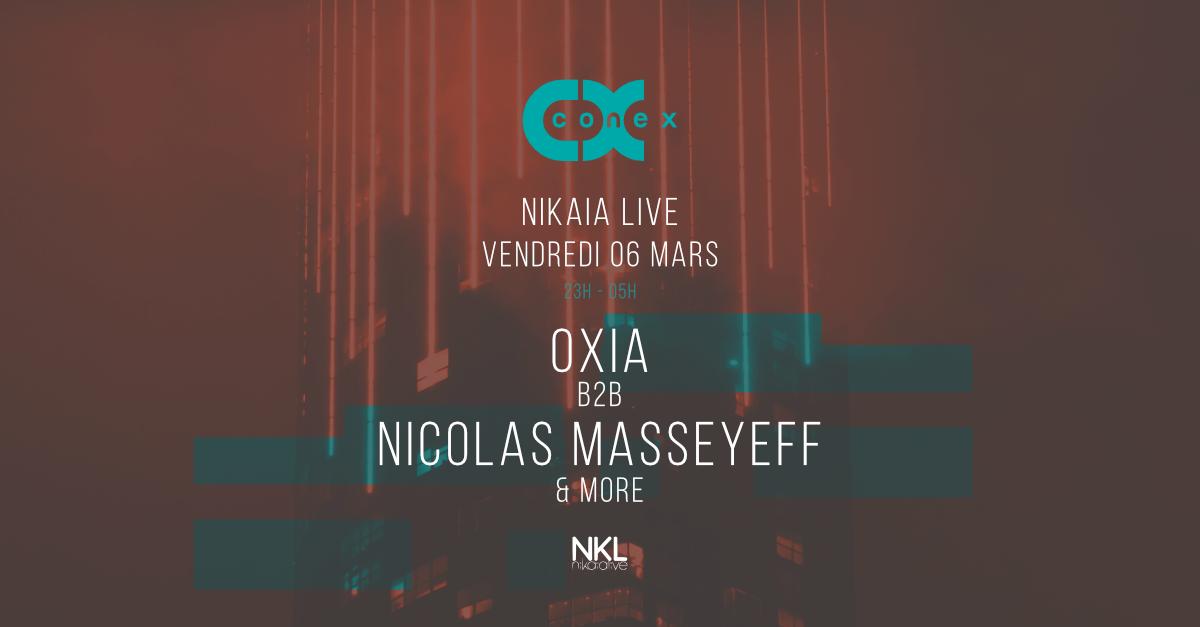 Conex :: Oxia, Nicolas Masseyeff at Nikaia Live