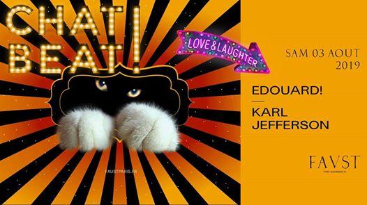 Chat Beat! — Faust Closing w/ Edouard! & Karl Jefferson