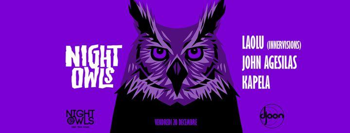 Djoon x Night Owls: Laolu (Innervisions) John Agesilas & Kapela