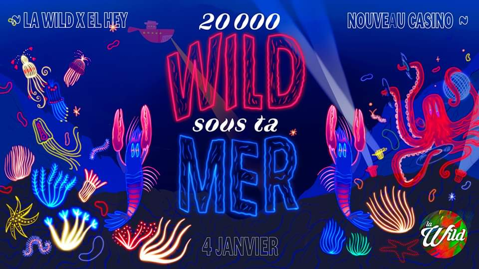 20 000 Wild Sous Ta Mer w/ El Hey