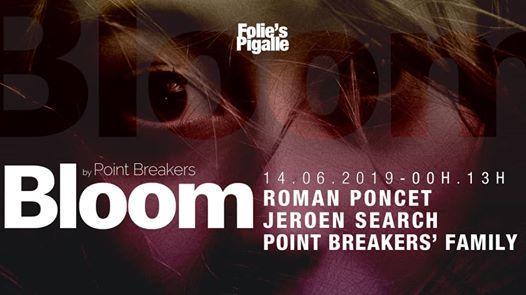 BLOOM w/ Roman Poncet & Jeroen Search