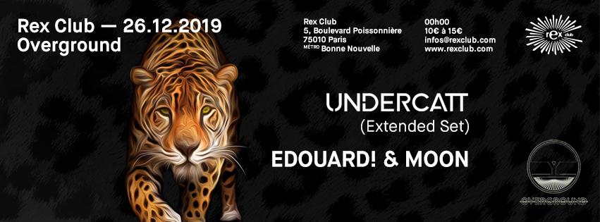 Overground: Undercatt (Extended Set), Edouard! & MOON