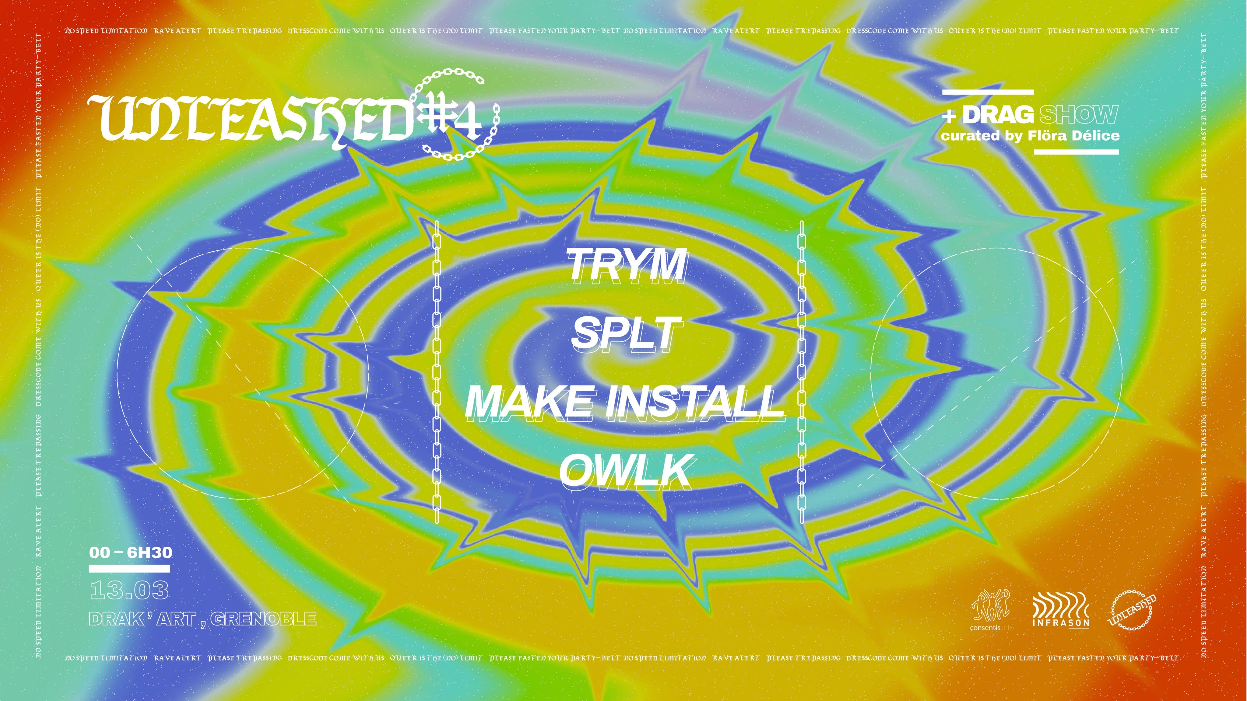 Unleashed #4 // Trym ~ Owlk ~ SPLT ~ Make Install