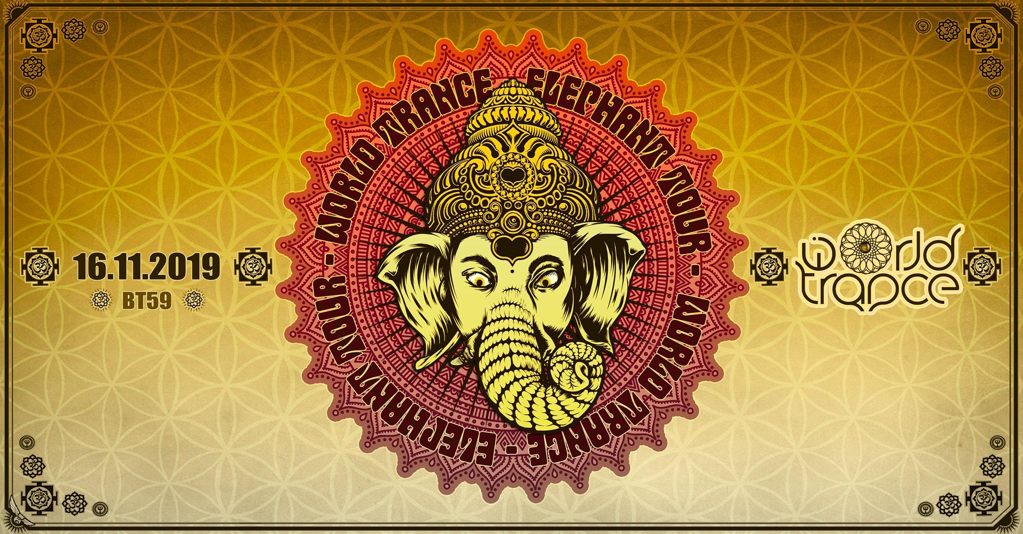 World Trance - Elephant Tour w/ Kalki, Unlogix BT59