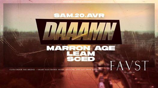 Faust — Daaamn, Marron Age, Leam, Sced
