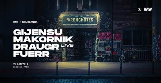 RAW x Wrongnotes w/ Gijensu, Makornik, Draugr live, Fuerr