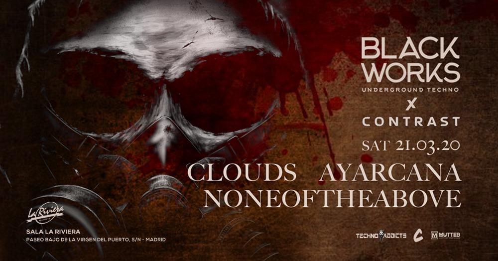 Blackworks x Contrast: Clouds, Ayarcana y Noneoftheabove