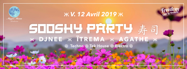 ❊ Sooshy party#3 ❊ V.12 Avril ❊ Freedom Club ❊ La Rochelle ❊