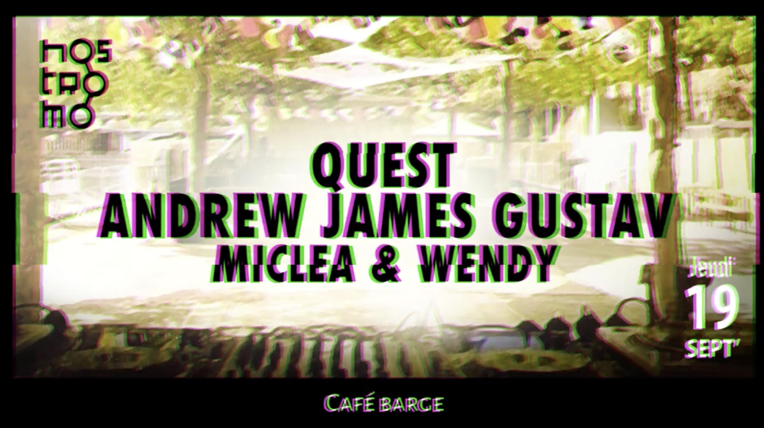 Les Barges x Nostromo : Quest & Andrew James Gustav • [OPEN AIR]