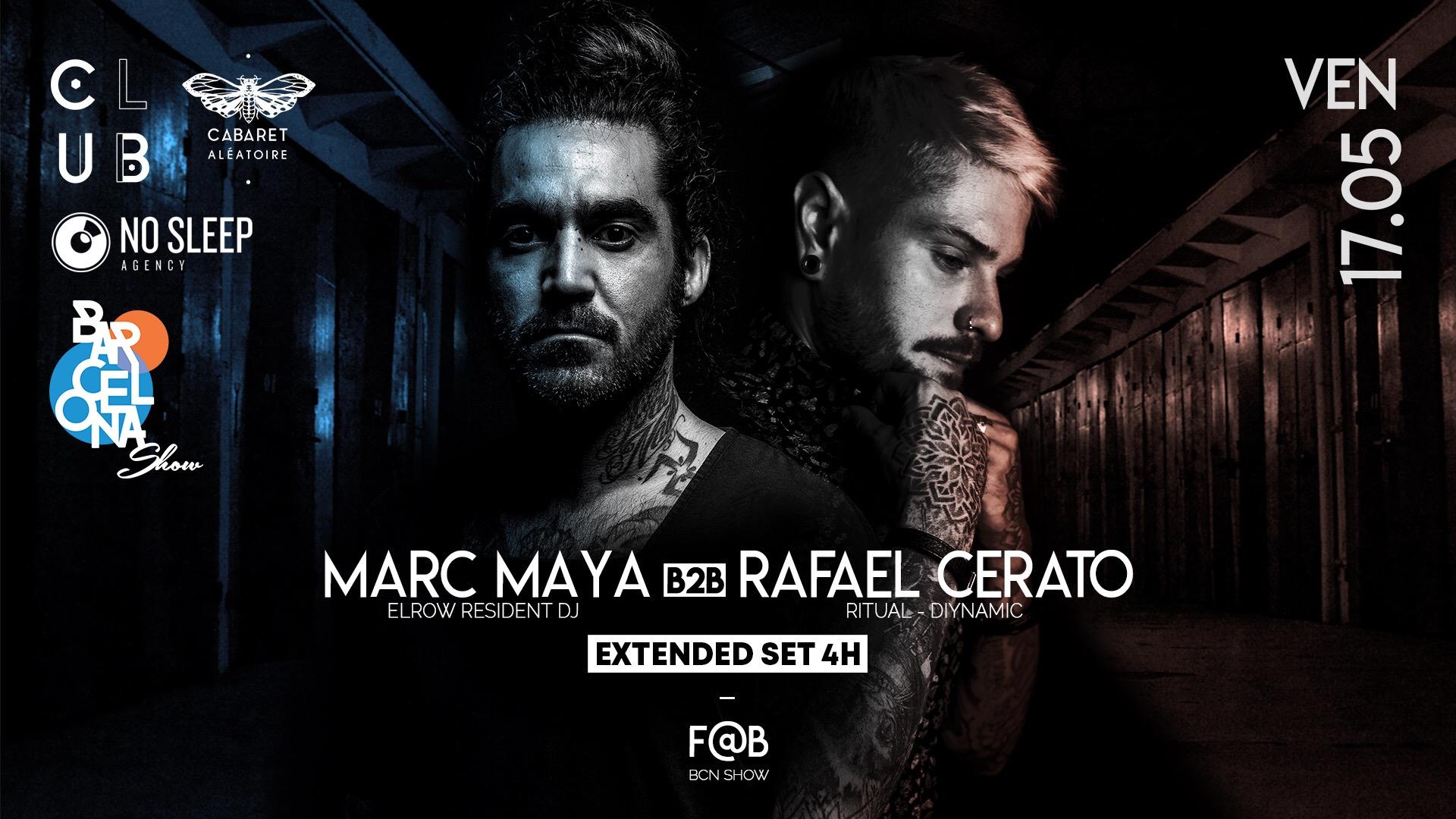 Club Cabaret x BCN Show : Marc Maya b2b Rafael Cerato