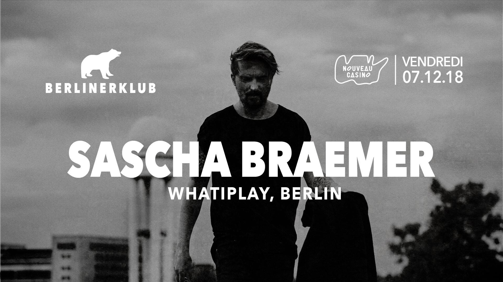 Berliner Klub : Sascha Braemer (Extended set)