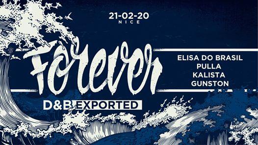 Forever dnb exported · 21 février · Elisa Do Brasil + guests